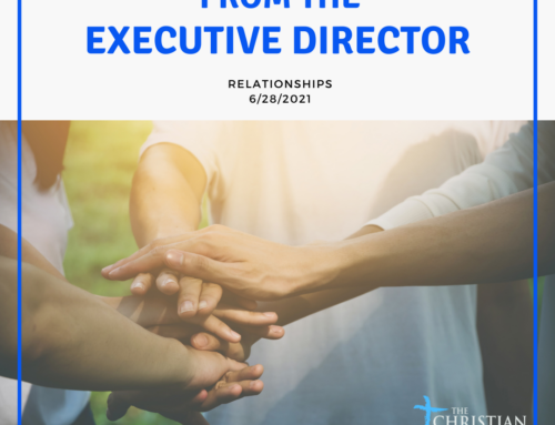 From the Executive Director: Relationships